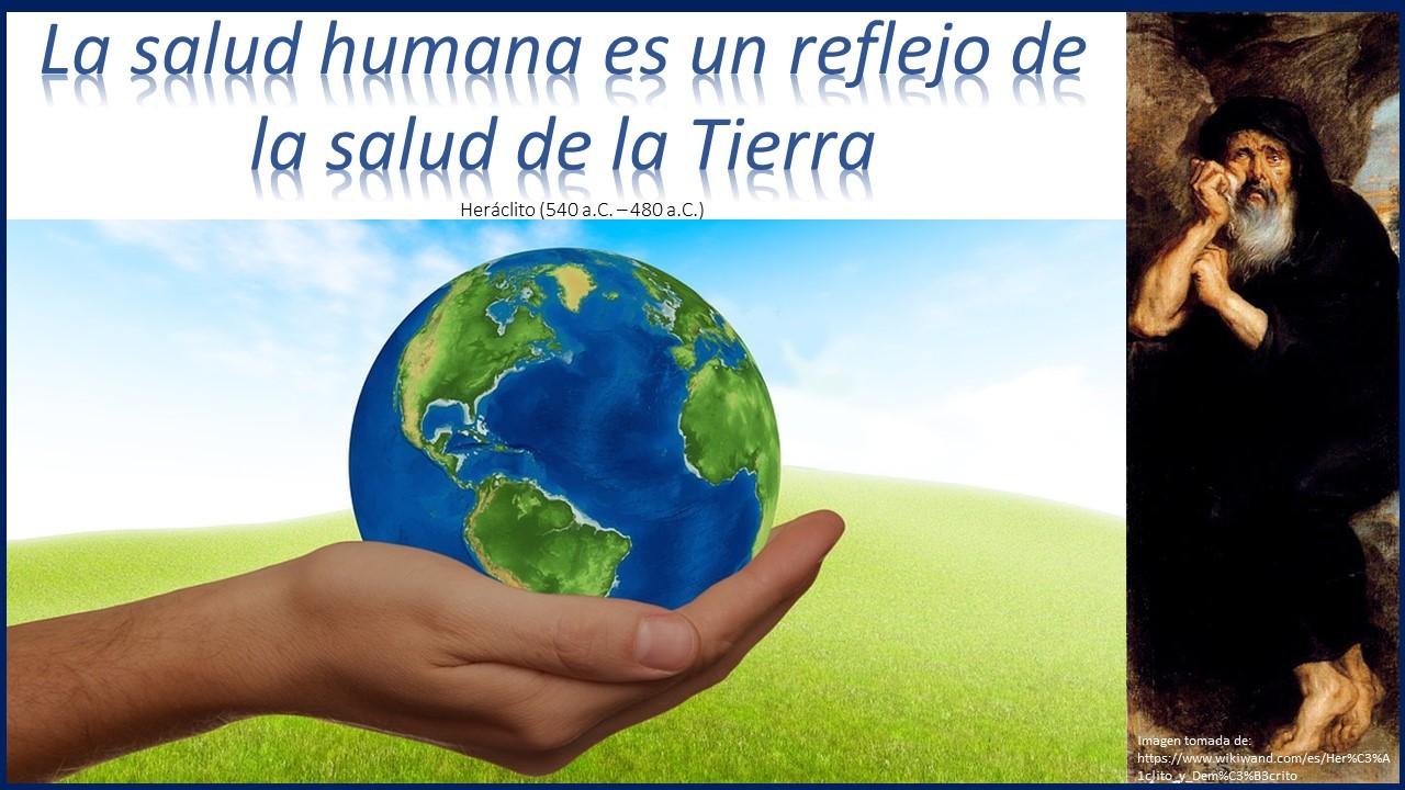 La salud humana es el reflejo de la salud de la tierra
