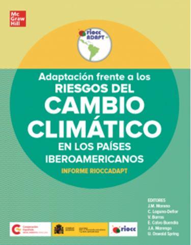 EVALUACIÓN DE ACTUACIONES DE ADAPTACIÓN AL CAMBIO CLIMÁTICO  EN LOS PAÍSES RIOCC (Proyecto RIOCCADAPT)