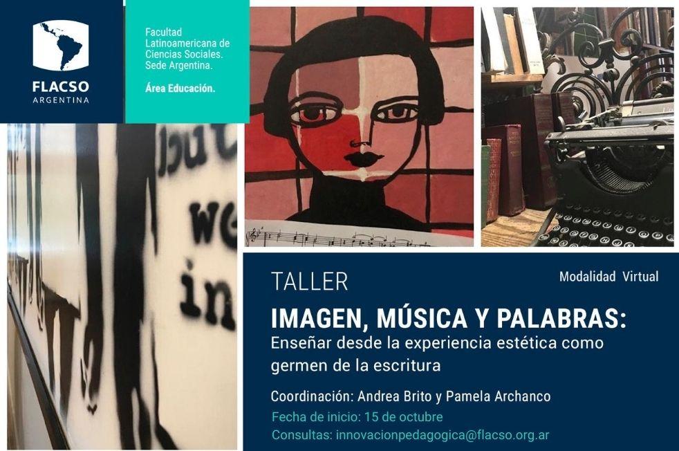Imagen, música y palabras: enseñar desde la experiencia estética como germen de la escritura Taller de Innovación Pedagógica