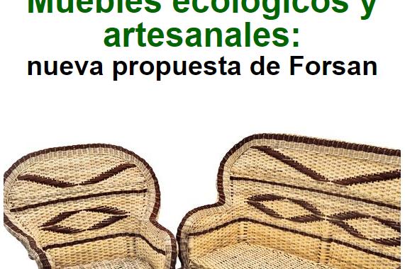 Muebles ecológicos y artesanales: nueva propuesta de Forsan